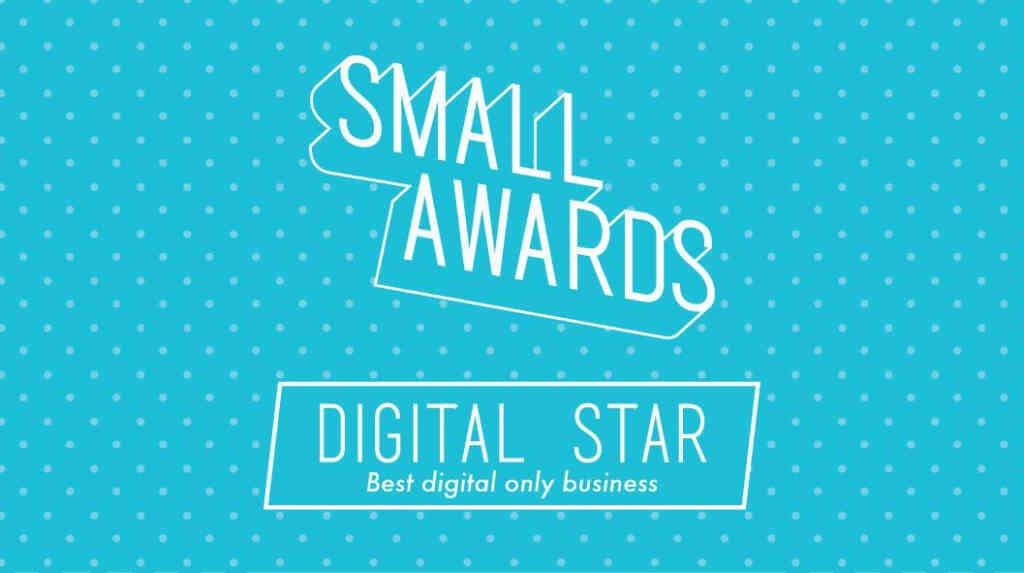 The Small Awards - Digital Star Finalist